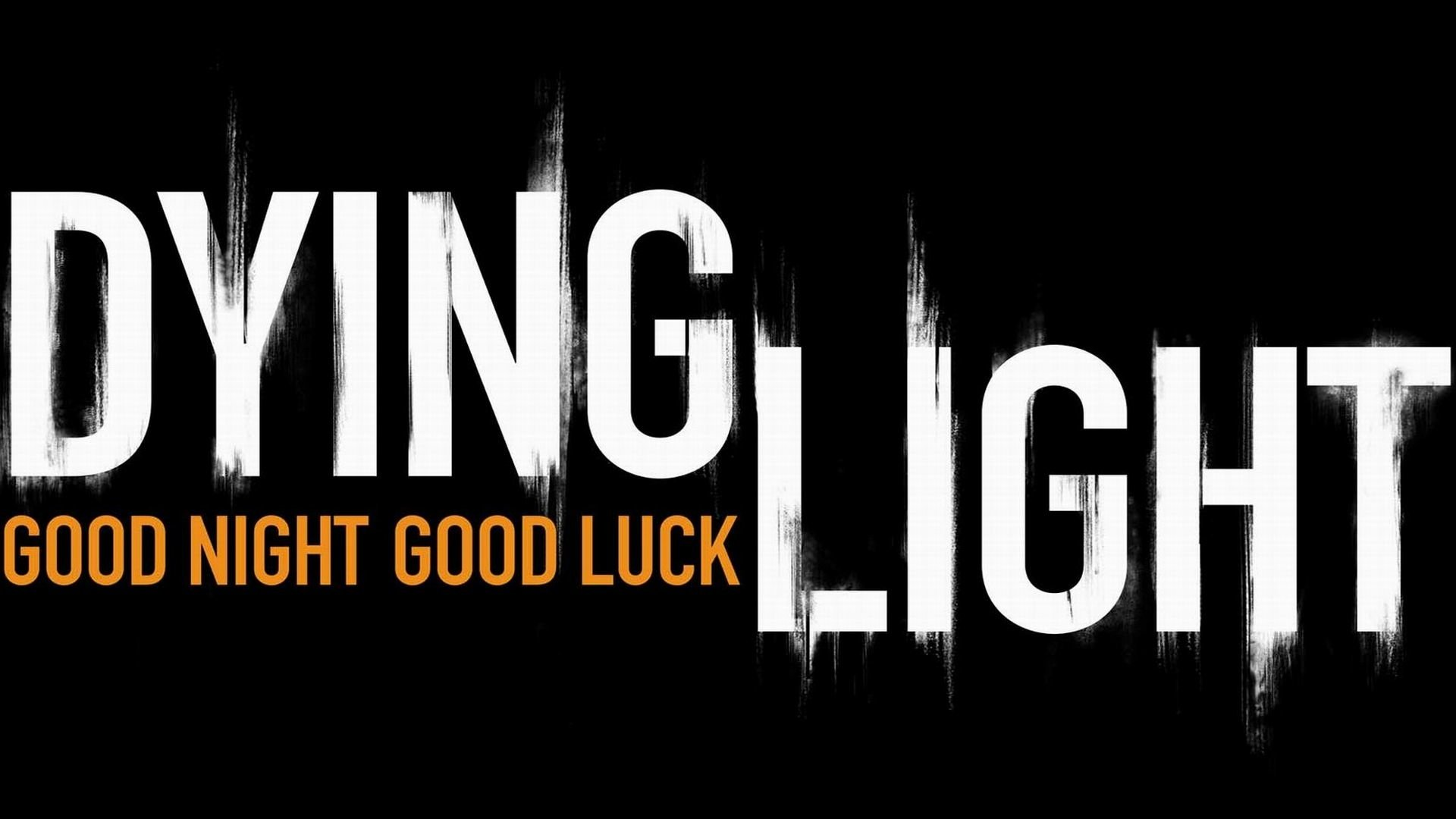 Dying Light Good Nightgood Luck Fondo De Pantalla Hd